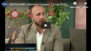 Guy Cronje from GREEN HOME on Afternoon Express
